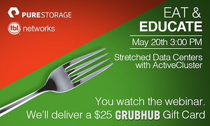 Past Event: Attend this storage webinar, we'll deliver a $25 GrubHub gift card