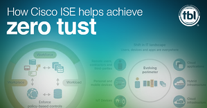 How Cisco ISE Helps Achieve Zero Trust