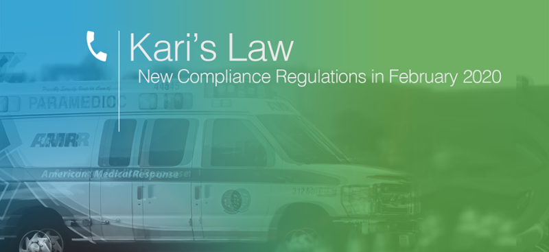 911 Regulation, Kari's Law, Goes Into Effect February 2020