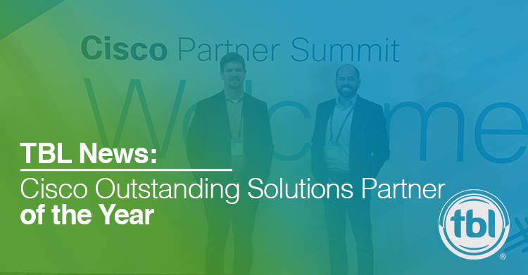 TBL Receives: Cisco's Outstanding Solutions Partner of the Year at Cisco Partner Summit 2016