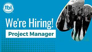 We're Hiring: Project Manager