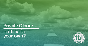Is It Time for a Private Cloud?
