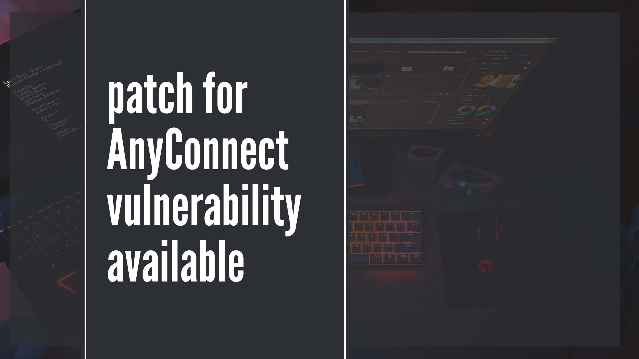 Patch for AnyConnect Vulnerability Available Now