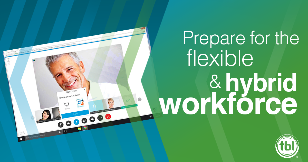 Prepare for a Flexible and Hybrid Workforce