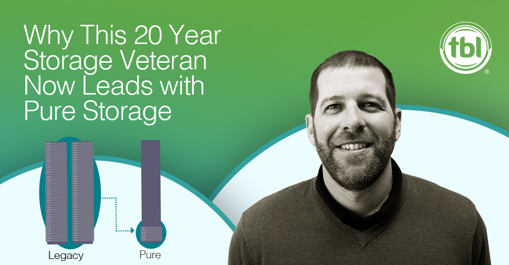 Why This 20 Year Storage Veteran Leads with Pure Storage